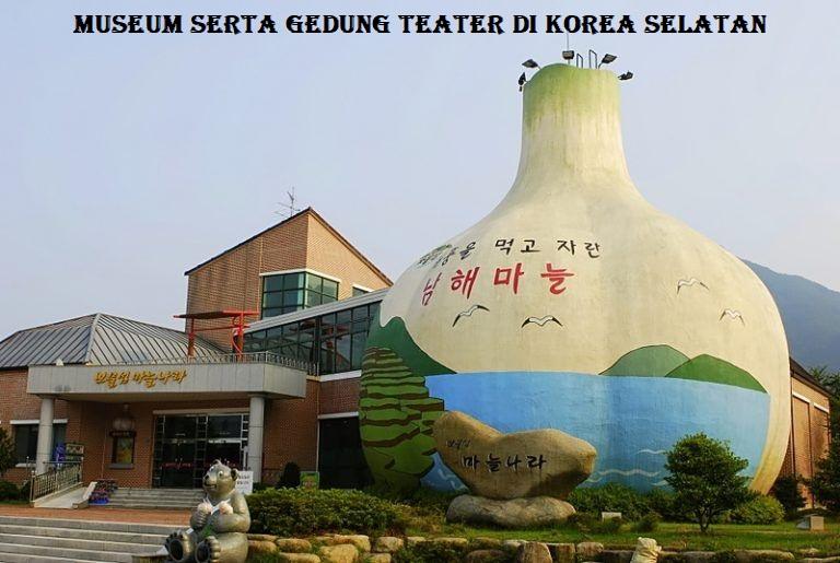 Museum Serta Gedung Teater di Korea Selatan
