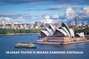 Sejarah Teater di Negara Kangguru Australia